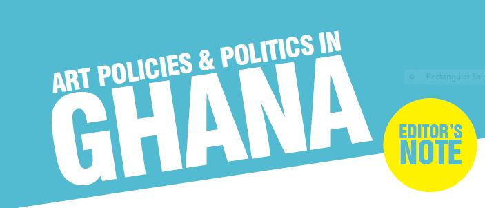 Art Policies and Politics in Ghana